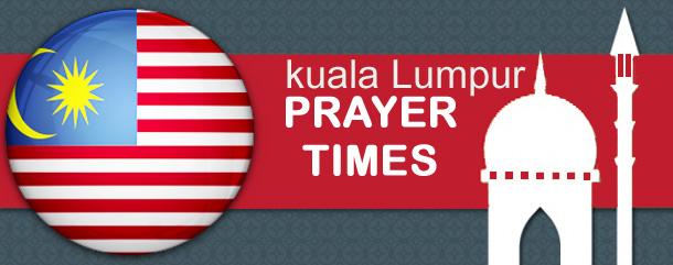 kuala Lumpur Prayer Times